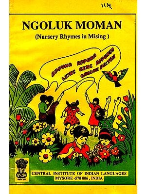 Ngoluk Moman- Nursery Rhymes in Mising (An Old Book)