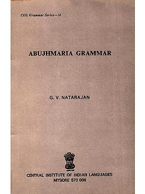 Abujhmaria Grammar (An Old and Rare Book)