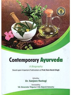 Contemporary Ayurveda (A Biography)