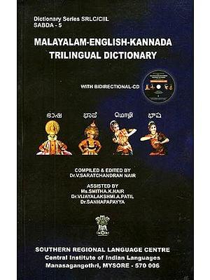 Malayalam-English-Kannada Trilingual Dictionary (With CD)