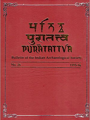 Puratattva: Bulletin of the Indian Archaeological Society (No. 26, 1995-96)