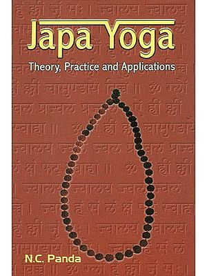 Japa Yoga- Mantra Yoga (Theory, Practice and Applications)