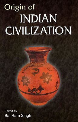 Origin of Indian Civilization