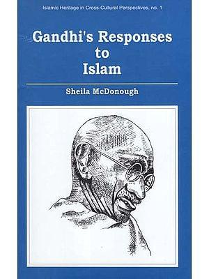 Gandhi's Responses to Islam