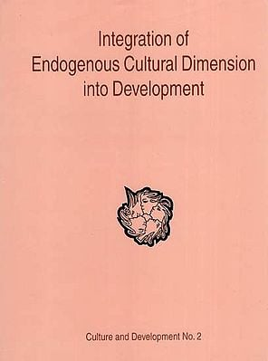 Integration  of Endogenous Cultural Dimension into Development