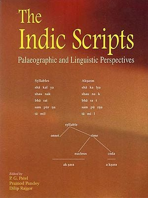 The Indic Scripts (Palaeographic and Linguistic Prespectives)