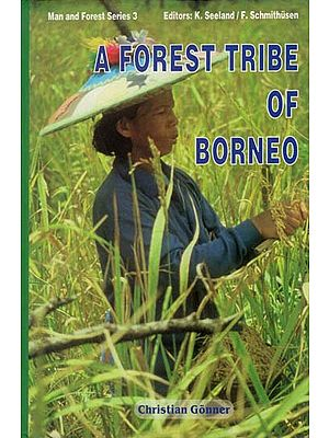 A Forest Tribe of Borneo (Resource use among the Dayak Benuaq)