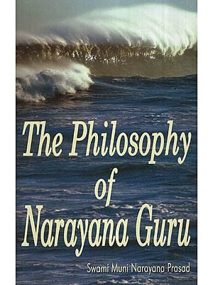 The Philosophy of Narayana Guru