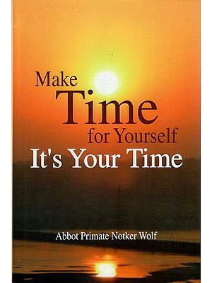 Make Time for Yourself- It's Your Time