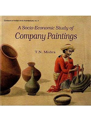 A Socio-Economic Study of Company Paintings
