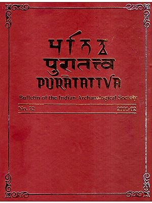 Puratattva: Bulletin of the Indian Archaeological Society (No. 32, 2001-02)