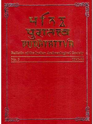 Puratattva: Bulletin of the Indian Archaeological Society (No. 5, 1971-72)