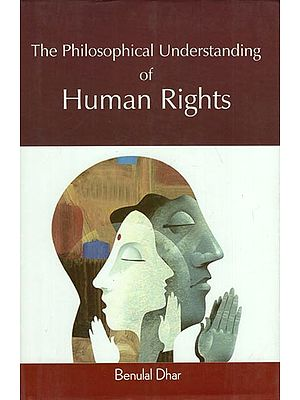 The Philosophical Understanding of Human Rights