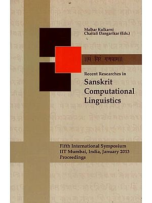 Recent Researches in Sanskrit Computational Linguistics