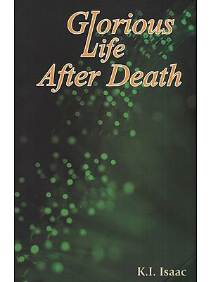 Glorious Life After Death
