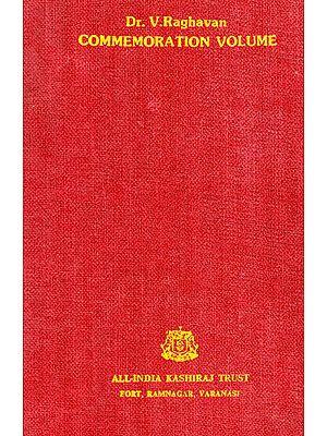 Dr. V. Raghavan Commemoration Volume (An Old and Rare Book)