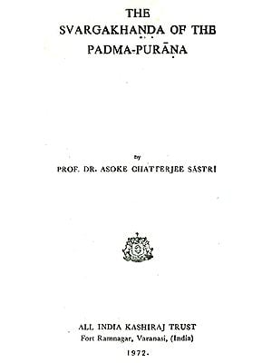 The Svargakhanda of the Padma-Purana (An Old and Rare Book)
