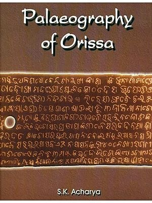 Palaeography of Orissa