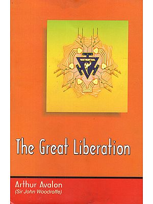 The Great Liberation (Mahanirvana Tantra)