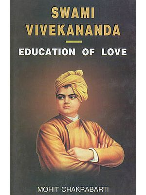 Swami Vivekananda- Education of Love