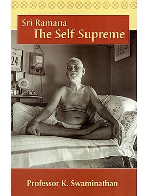 Sri Ramana: The Self-Supreme