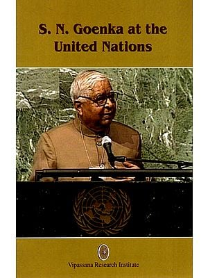 S. N. Goenka at the United Nations