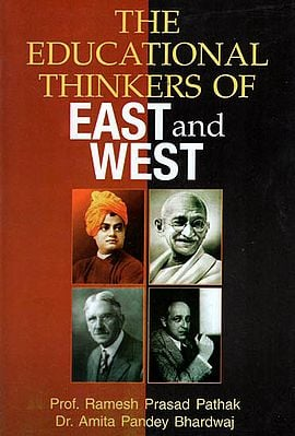 The Educational Thinkers of East and West