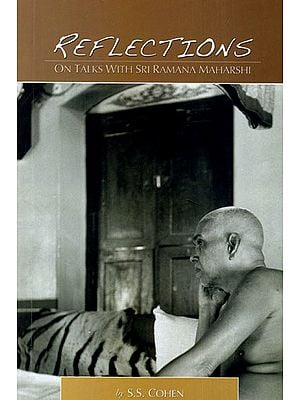 Reflections: On Talks with Sri Ramana Maharshi