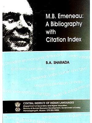 M.B. Emeneau: A Bibliography with Citation Index