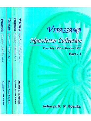 Vipassana - Newsletter Collection from July 1990 to October 1993 (Set of 5 Volumes)