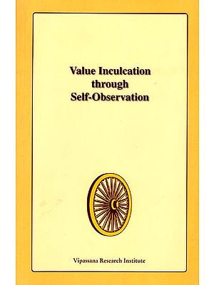 Value Inculcation Through Self-Observation