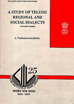 A Study of Telugu Regional and Social Dialects (A Prosodic Analysis)