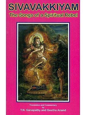 Sivavakkiyam- The Songs of a Spiritual Rebel
