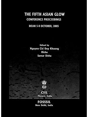 The Fifth Asian Glow Conference Proceedings (Delhi 5-8 October, 2005)