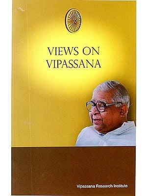 Views on Vipassana