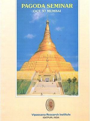 Pagoda Seminar Oct. 97 Mumbai