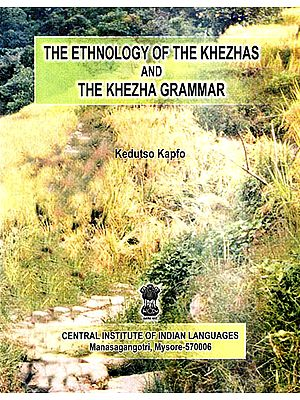 The Ethnology of the Khezhas and The Khezha Grammar
