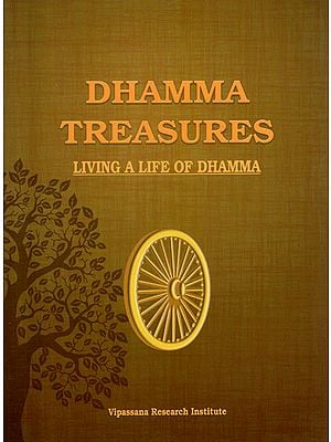 Dhamma Treasures (Living a Life of Dhamma)