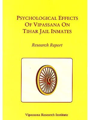 Psychological Effects of Vipassana on Tihar Jail Inmates