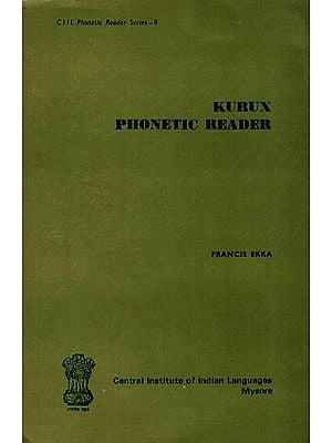 Kurux Phonetic Reader (An Old and Rare Book)