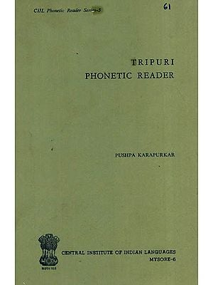 Tripuri Phonetic Reader (An Old and Rare Book)