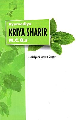 Ayurvediya Kriya Sharir- M.C.Q.s