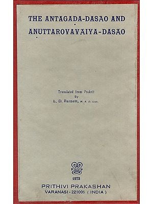 The Antagada-Dasao and Anuttarovavaiya-Dasao (An Old and Rare Book)