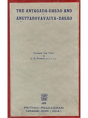 The Antagada-Dasao and Anuttarovavaiya-Dasao (An Old and Rare Book)