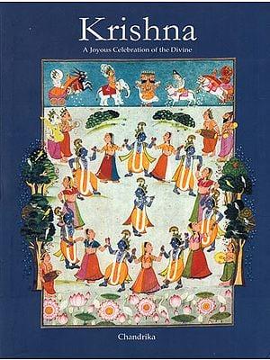 Krishna- A Joyous Celebration of the Divine