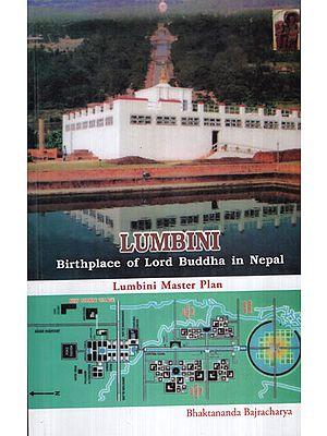 Lumbini Birthplace of Lord Buddha in Nepal