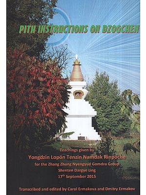 Pith Instructions on Dzogchen