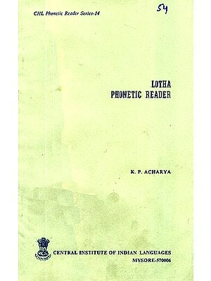 Lotha Phonetic Reader (An Old and Rare Book)