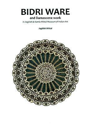 Bidri Ware and Damascena Work