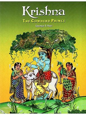 Krishna (The Cowherd Prince)